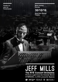 20161030 A3 Jeff Mills & the RTE Concert Orchestra Hybrasil Poster 20pct text v0.2